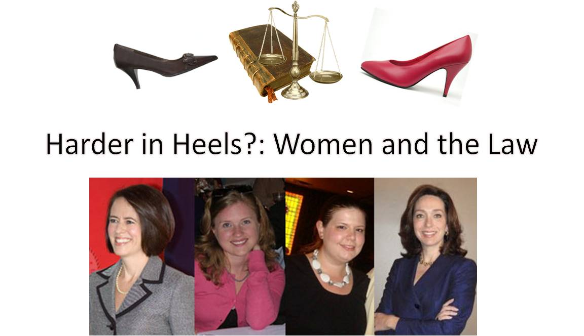 Harder in Heels? Women and the Law Lecture