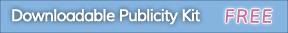 Downloadable Publicity Kit