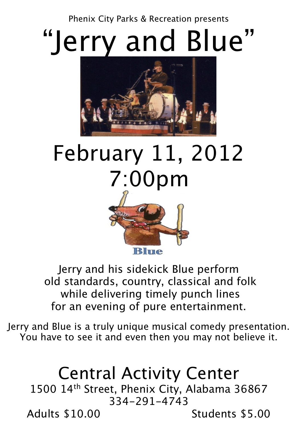 Phenix City Parks & Rec presents Jerry and Blue