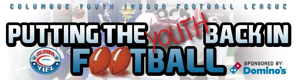 Columbus Youth Indoor Football League Registration Begins