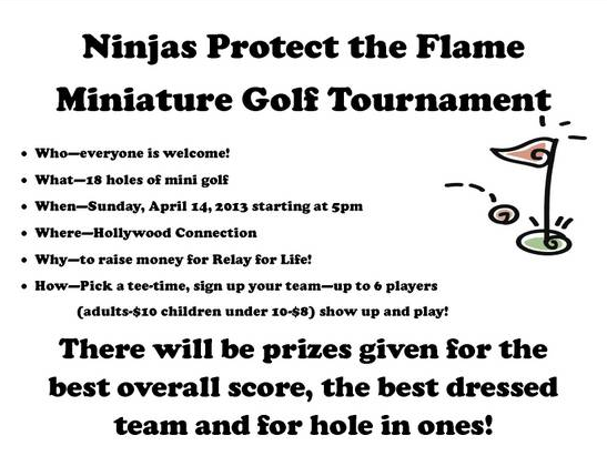 Ninjas Protect The Flame Mini Golf Tournament to Benefit Relay For Life