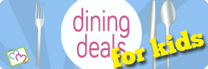 Dining Deals for Kids