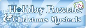 Holiday bazaars