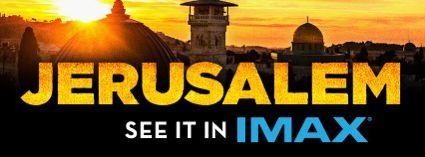 Jerusalem IMAX Review