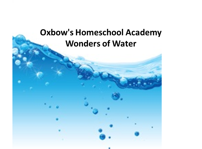Homeschool Academy: Wonders of Water