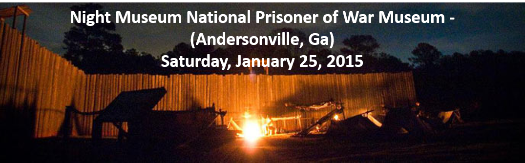 Night Museum National Prisoner of War Museum – (Andersonville, Ga)