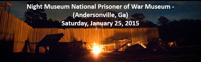 Night Museum National Prisoner of War Museum – (Andersonville, Ga)