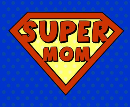 Super Woman the Working Mom Syndrome