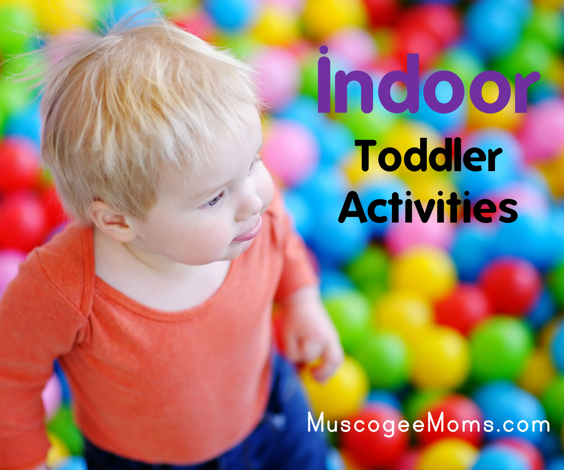 Indoor Toddler Activities in Columbus GA Muscogee Moms