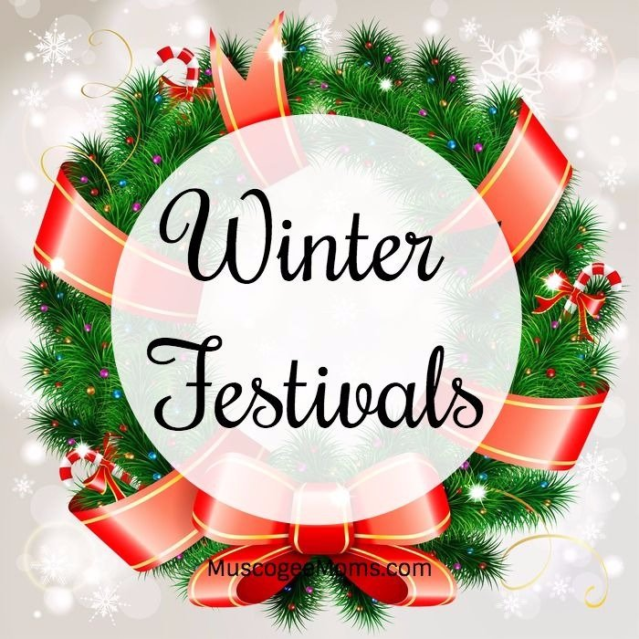 Winter Festivals and Holiday Events - Muscogee Moms | Local Events ...