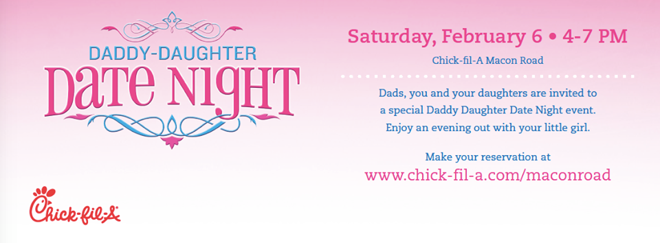Daddy-Daughter Date Night at Chick-fil-A @ Chick-fil-A (Wynnton/Macon Rd)