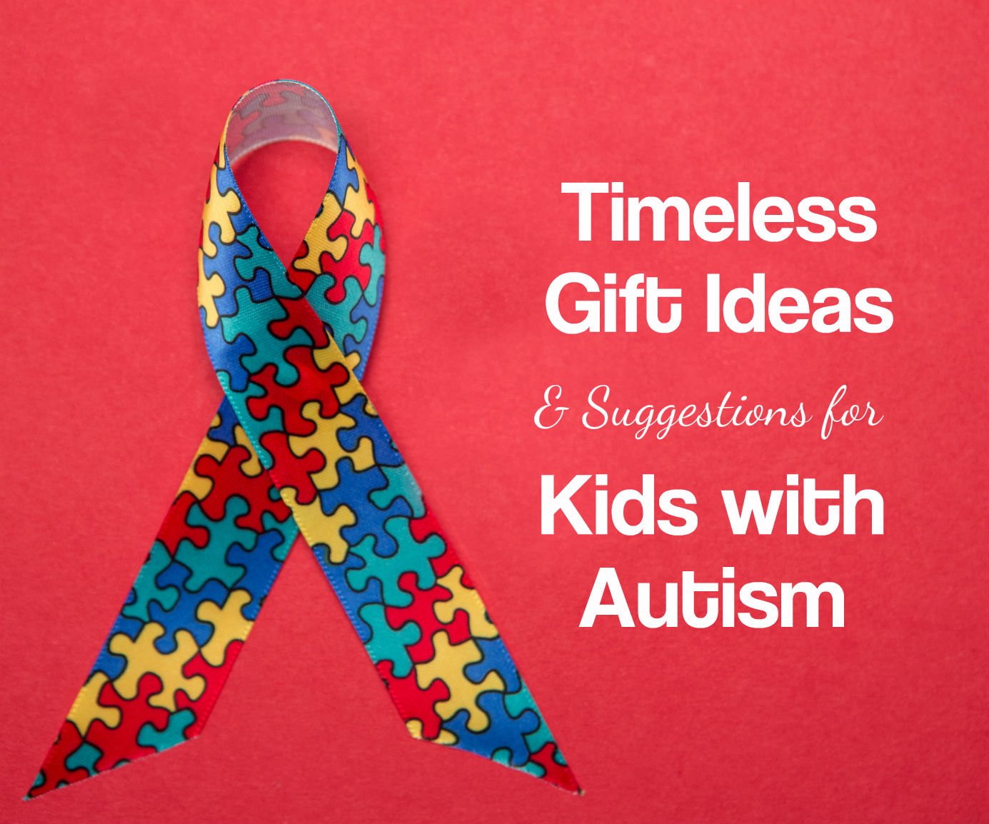 Gift Ideas for Kids with Autism