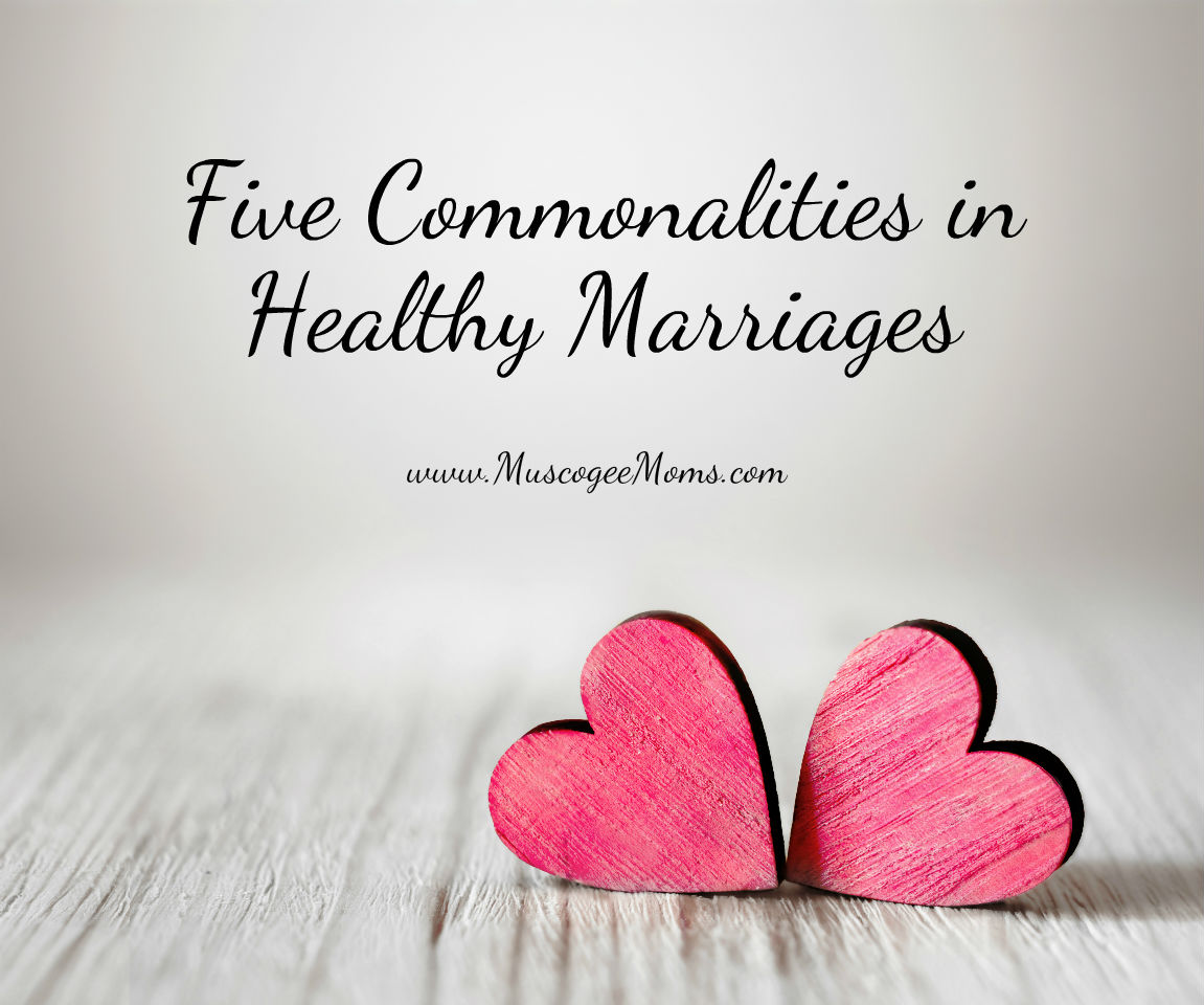 Five Commonalities in Healthy Marriages