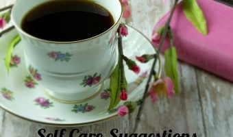 Self-Care Suggestions for Busy Moms