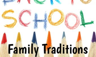 Back-to-School Traditions for your Family