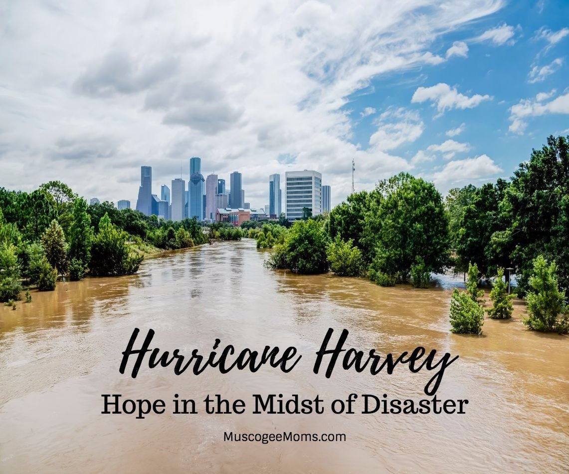 Hurricane Harvey: Hope in the Midst of Disaster