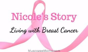 Nicole's Story: Living with Breast Cancer