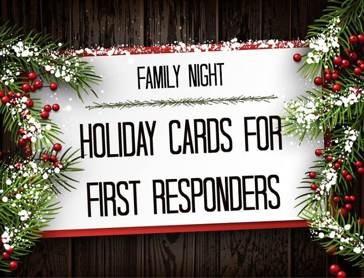 lets get creative and make some holiday greeting cards to show our appreciation to our brave first responders at this special time of year - Holiday Cards 2017