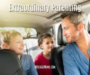 Ordinary to Extraordinary Parenting