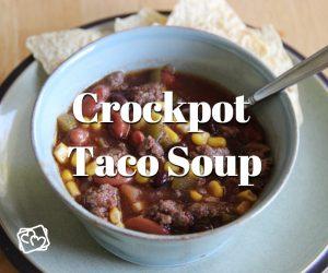 Tasty Cooking: Crockpot Taco Soup