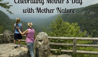 Celebrate Mother's Day with Mother Nature