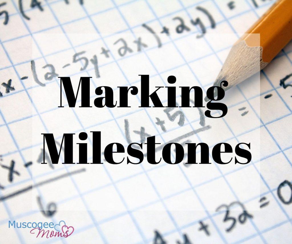 marking milestones