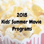 2018 Kids Summer Movies