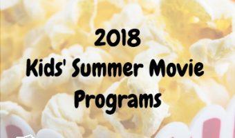 2018 Kids Summer Movies