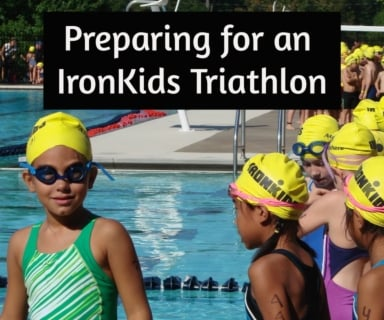 Preparing for an IronKids Triathlon