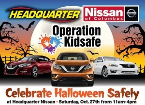 ... Kicking Off KID SAFETY WEEK With HALLOWEEN TRUNK OR TREAT And OPERATION  KIDSAFE! Join Us Saturday, October 27th From 11am   4pm At Headquarter  Nissan ...