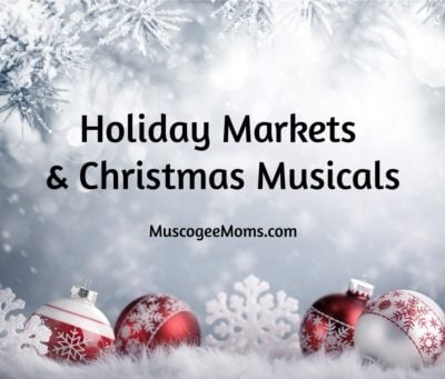 2018 Holiday Markets & Christmas Musicals