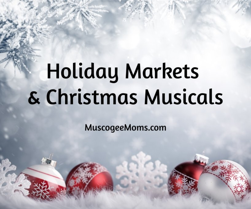 holiday markets, holiday bazaars, christmas musicals