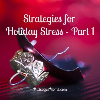 Strategies for Holiday Stress Video, Part 1