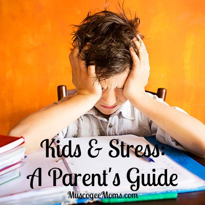 Kids and Stress: a Parents Guide
