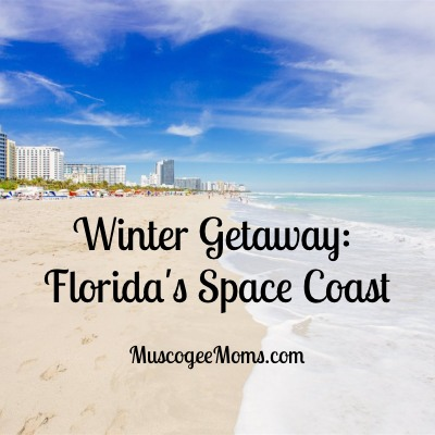 Winter Getaway: Florida's Space Coast