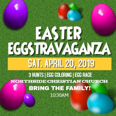 Easter Eggstravaganza at Northside Christian Church