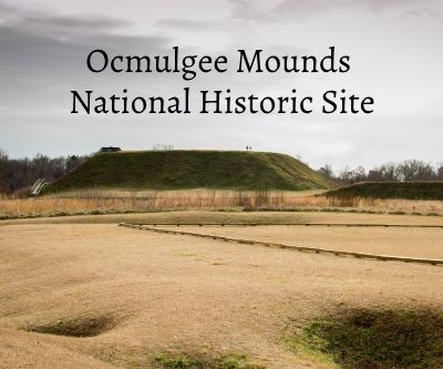 Day Trip Idea: Ocmulgee Mounds National Historical Park