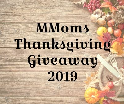 MMoms 2019 ThanksGiving Giveaway