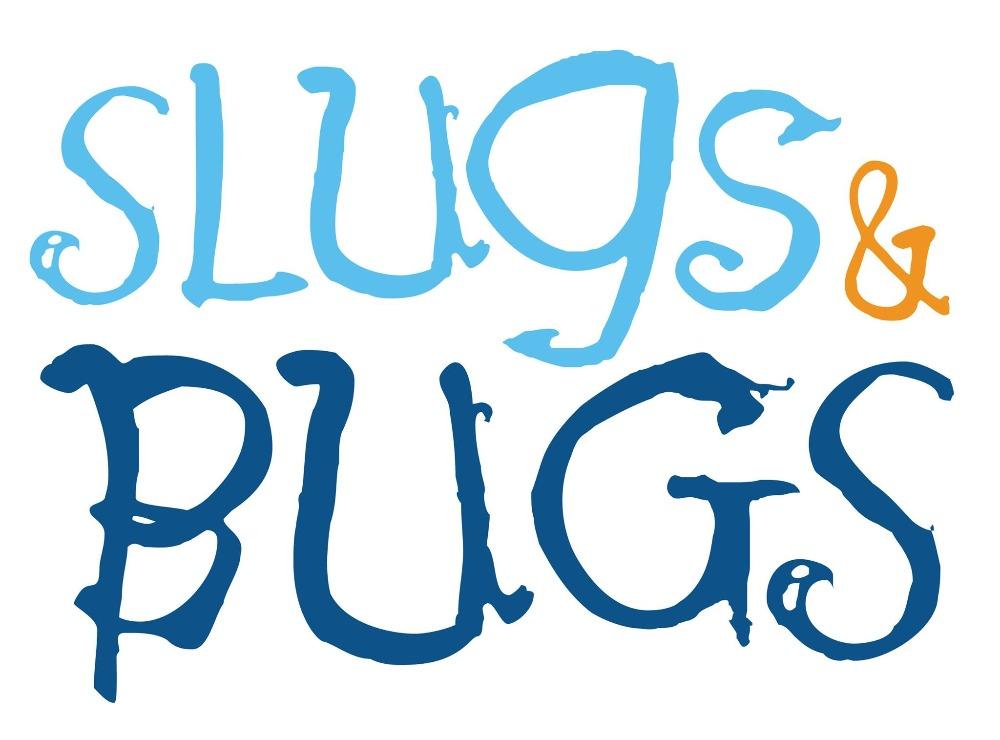 CANCELED – Slugs & Bugs LIVE!