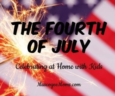 Celebrating July 4th at Home with Kids