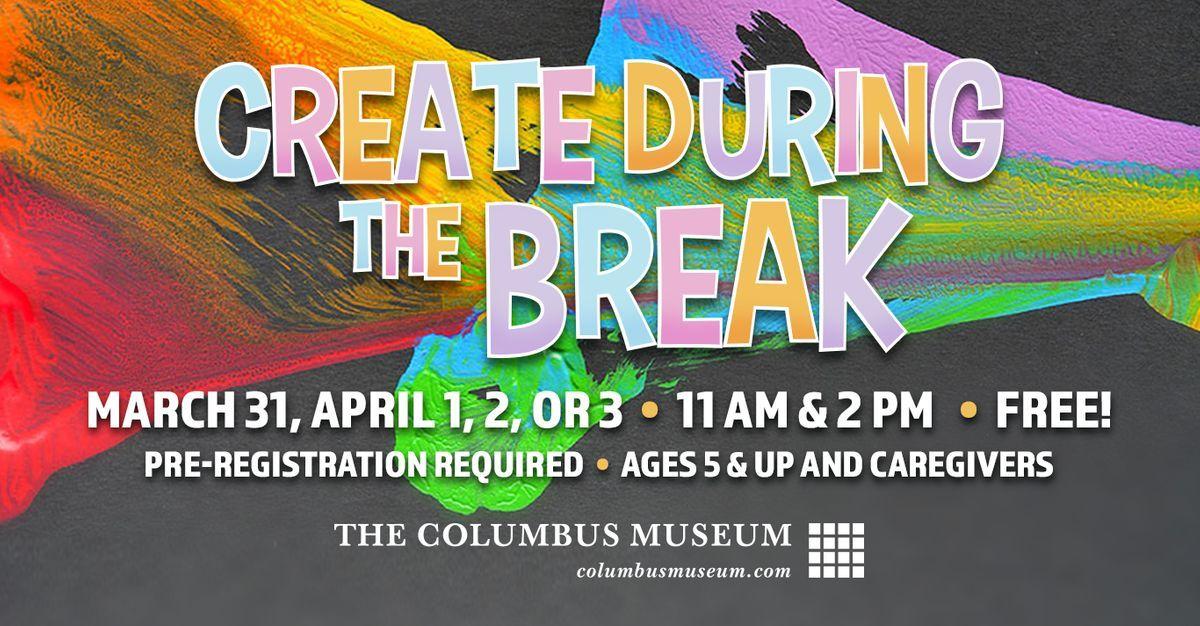 Create During the Break! Open Studio